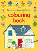 First hundred words in Spanish colouring book