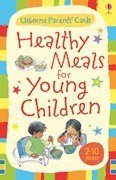 Healthy meals for young children: 2 - 10 years