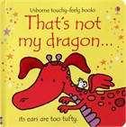 'That's not my dragon ...' book cover