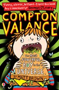 'Compton Valance — The Most Powerful Boy in the Universe' book cover