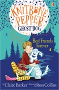 'Knitbone Pepper Ghost Dog: Best Friends Forever' book cover