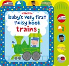 'Baby's very first noisy book: Trains' book cover