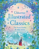 'Illustrated classics — The Secret Garden and other stories' book cover