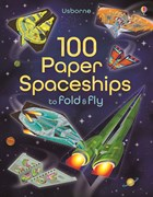 '100 paper spaceships to fold and fly' book cover