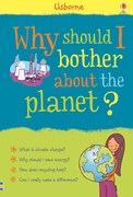 'Why should I bother about the planet?' book cover