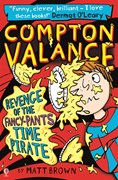'Compton Valance — Revenge of the Fancy-Pants Time Pirate' book cover
