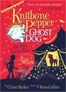 'Knitbone Pepper Ghost Dog and the Last Circus Tiger' book cover