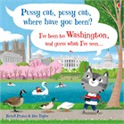 'Pussy cat, pussy cat, where have you been? I've been to Washington and guess what I've seen...' book cover