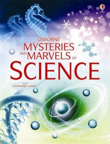 Mysteries and marvels of science