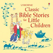 Classic Bible stories for little children