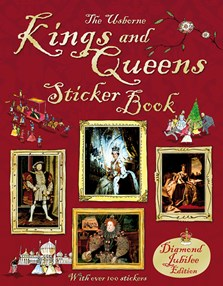 Kings and Queens sticker book (Diamond Jubilee Edition)