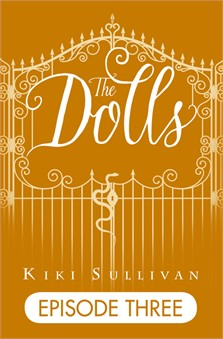 The Dolls - Episode Three (Free ebook)