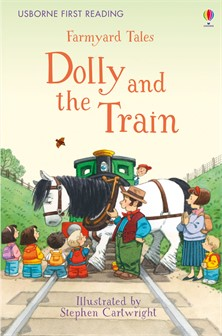 Farmyard Tales Dolly and the Train