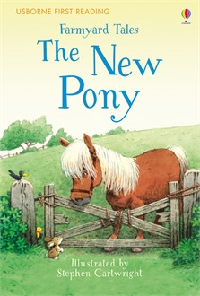 Farmyard Tales: The new pony