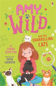Amy Wild and the Quarrelling Cats