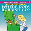 Where does rubbish go?