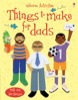 Things to make for dads