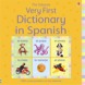 Very First Dictionary in Spanish (Latin American edition)