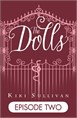 The Dolls - Episode Two (Free ebook)