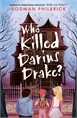 Who Killed Darius Drake?