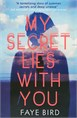 My Secret Lies With You