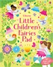 Little Children's Fairies Pad