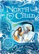 North Child (luxury hardback edition)