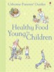 Healthy food for young children (US edition)