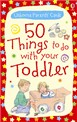 50 things to do with your toddler