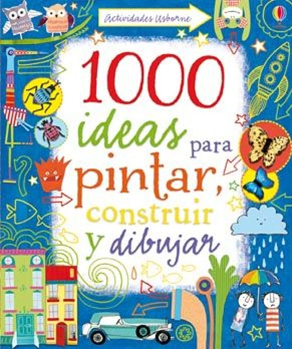 """1000 Ideas Para Pintar, Construir Y Dibujar"" At Ediciones"