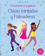 Chicas intrépidas y Patinadoras
