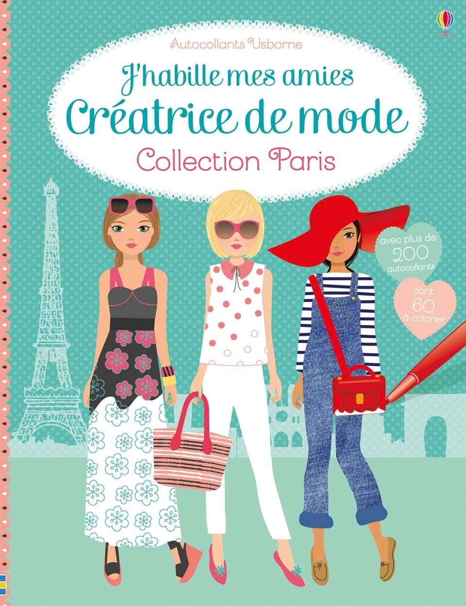 j 39 habille mes amies cr atrice de mode collection paris ditions usborne. Black Bedroom Furniture Sets. Home Design Ideas