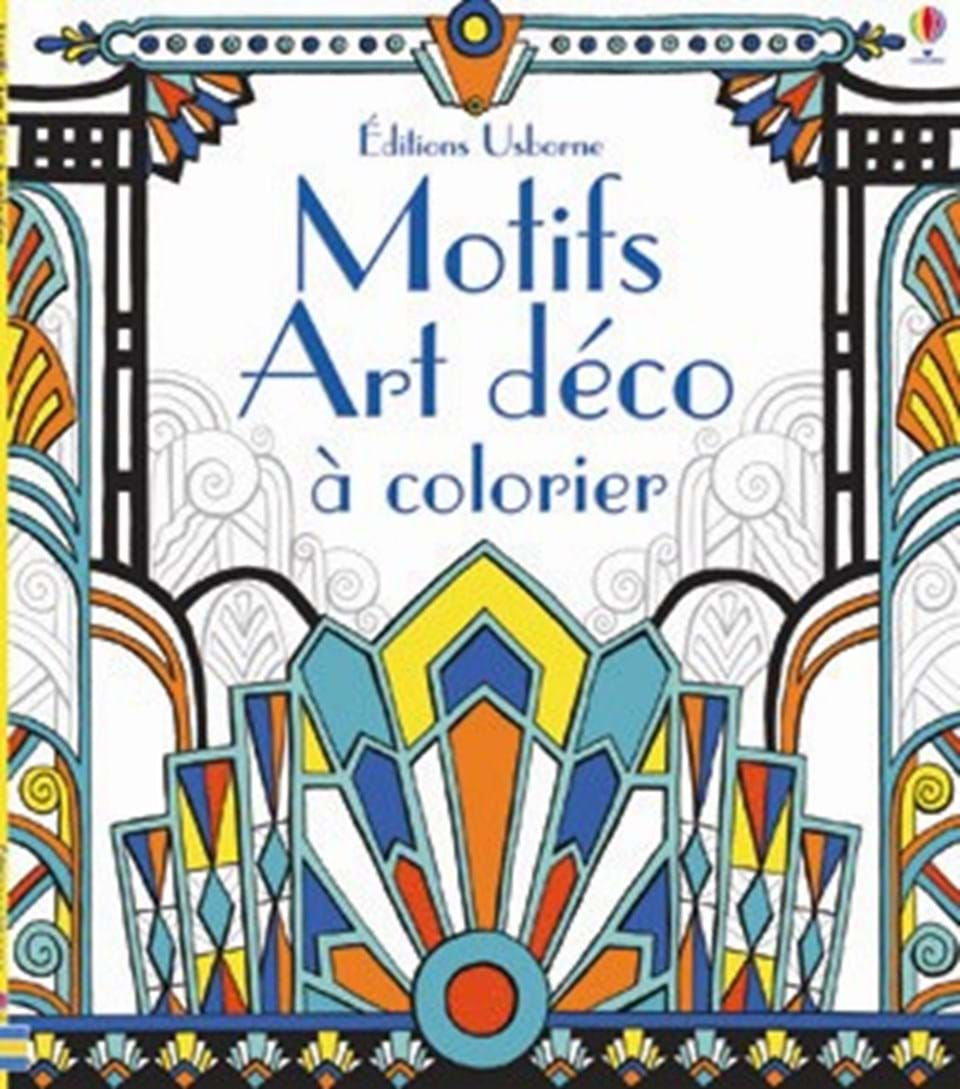 motifs art d co colorier ditions usborne. Black Bedroom Furniture Sets. Home Design Ideas