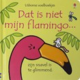 Dat is neit mijn flamingo ...